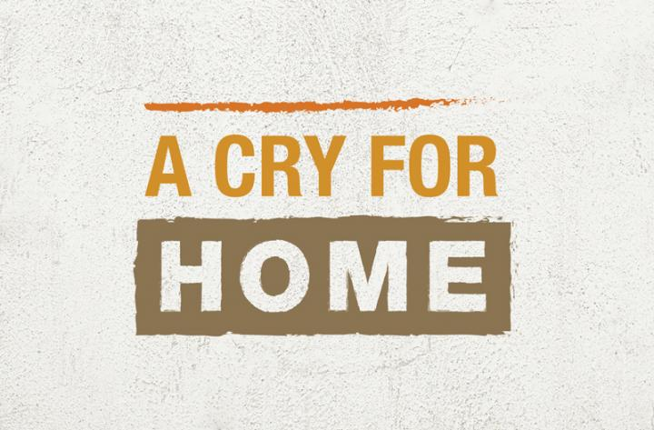 """A Cry for Home"" - title graphic"